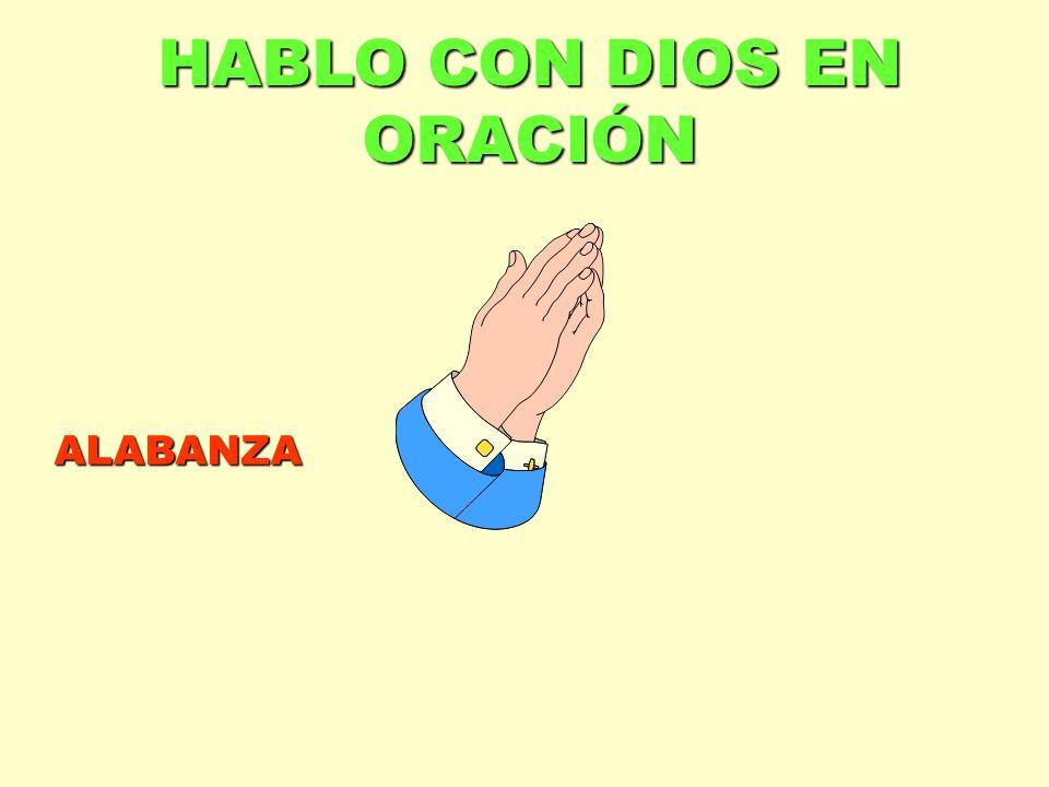 HABLO CON DIOS EN ORACIÓN