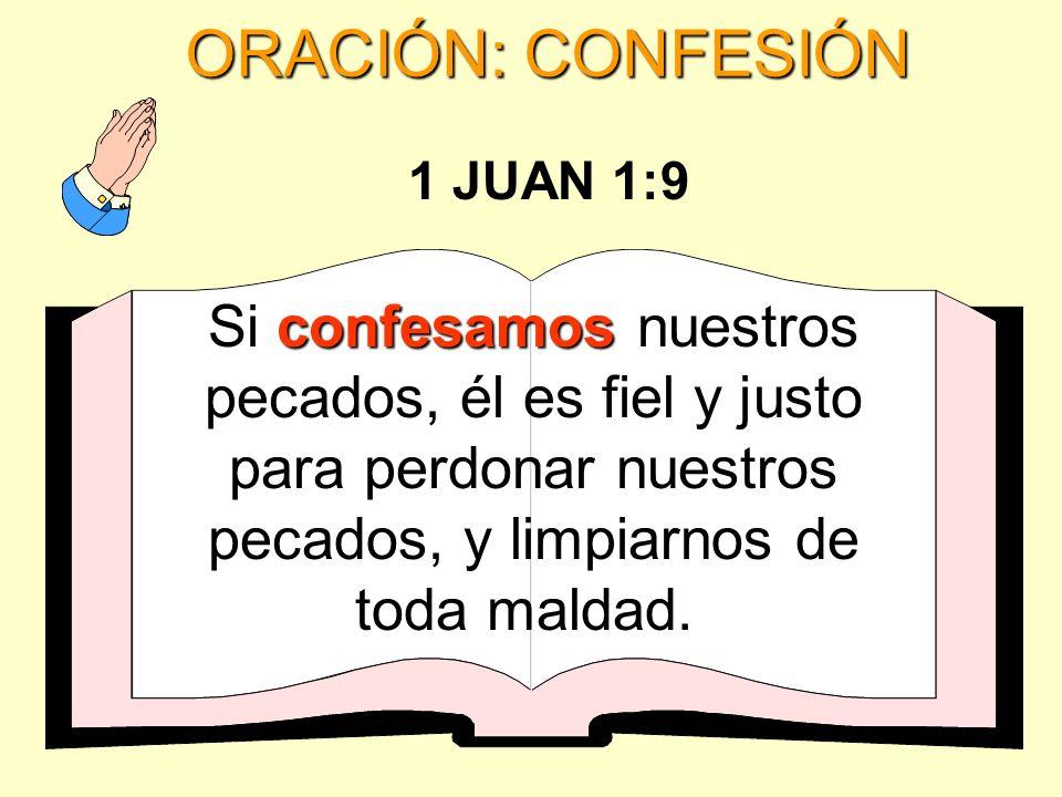 ORACIÓN: CONFESIÓN 1 JUAN 1:9.