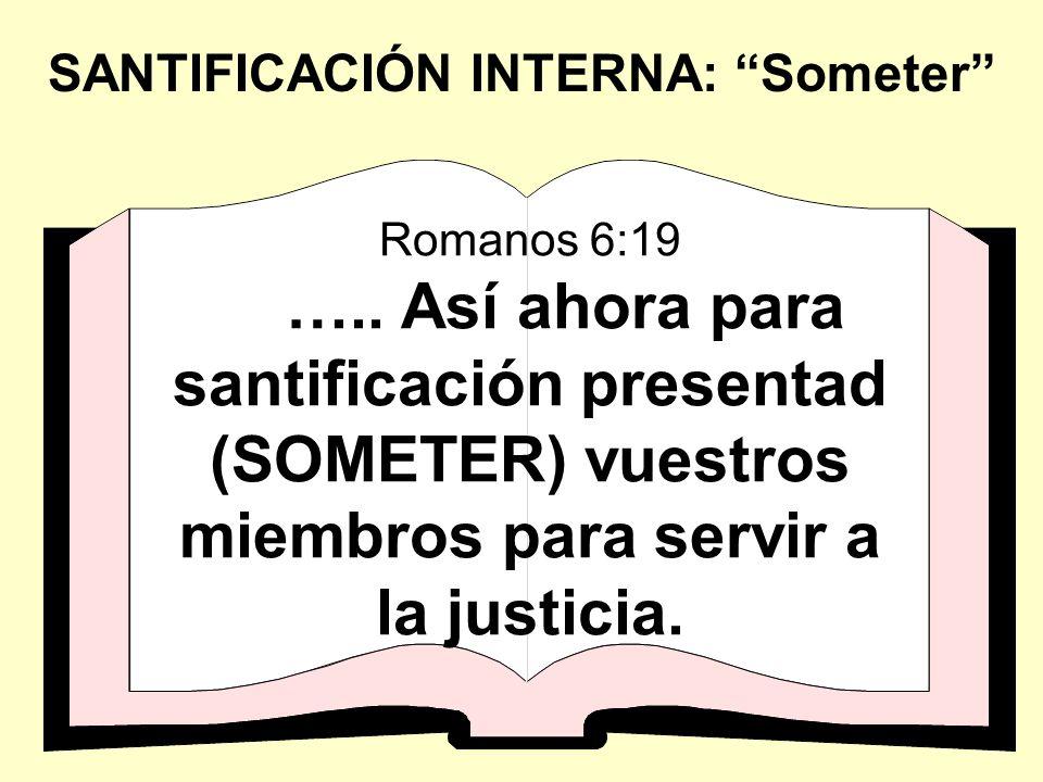 SANTIFICACIÓN INTERNA: Someter