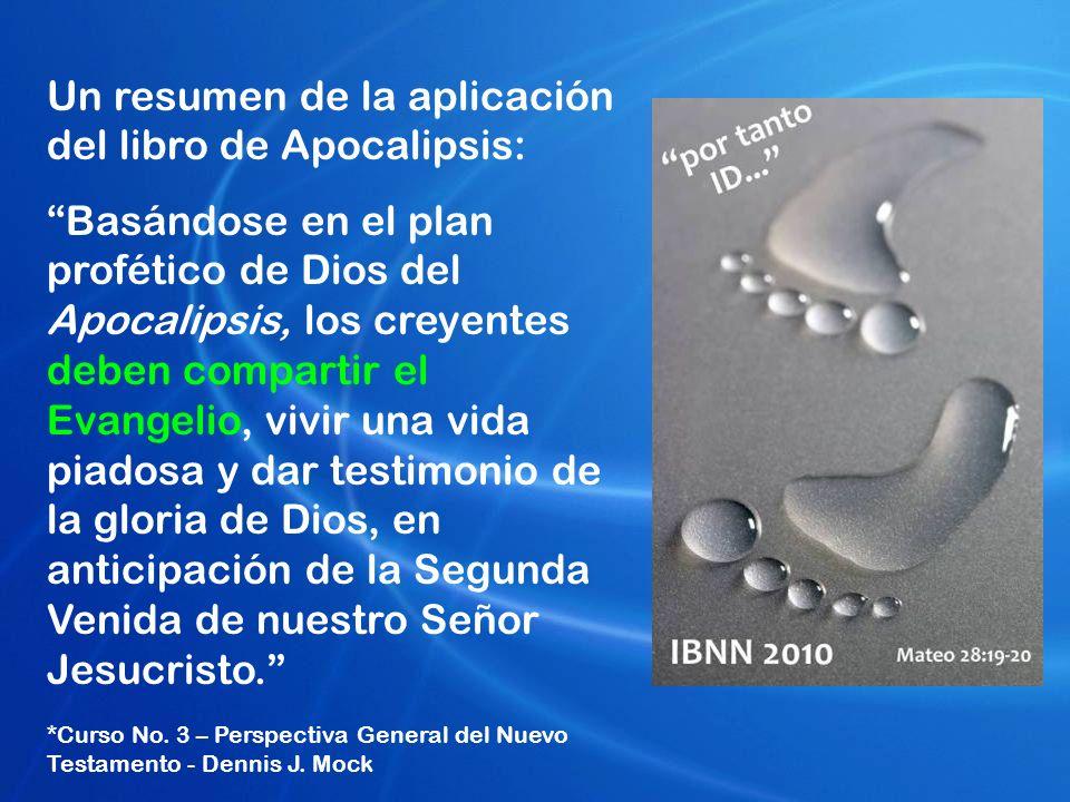 Un resumen de la aplicación del libro de Apocalipsis: