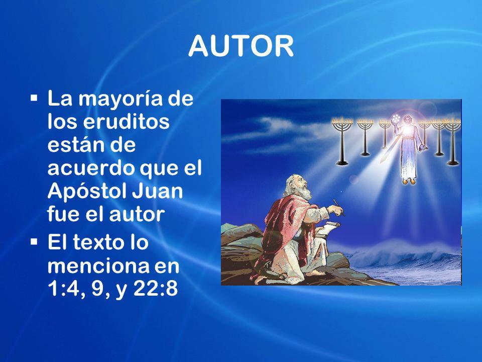 AUTOR La mayoría de los eruditos están de acuerdo que el Apóstol Juan fue el autor.