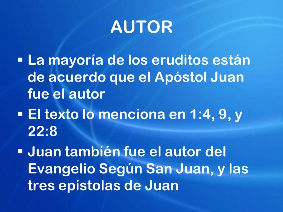 AUTOR La mayoría de los eruditos están de acuerdo que el Apóstol Juan fue el autor. El texto lo menciona en 1:4, 9, y 22:8.