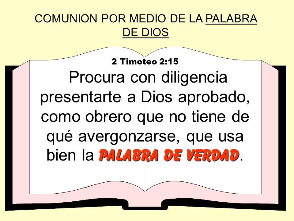 COMUNION POR MEDIO DE LA PALABRA DE DIOS