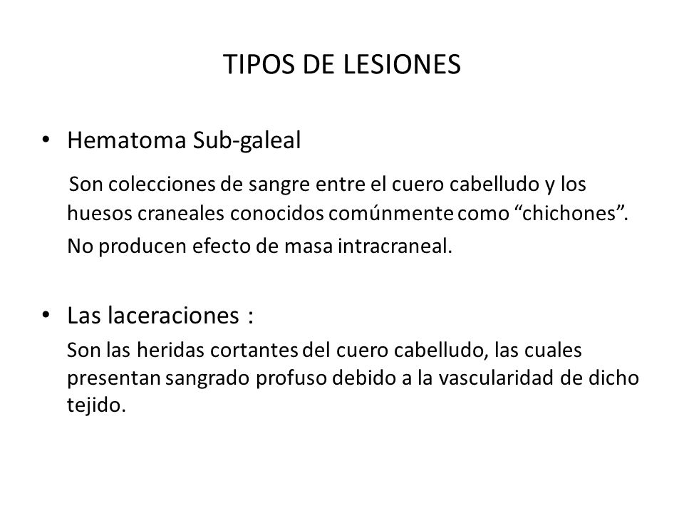 TIPOS DE LESIONESHematoma Sub-galeal.
