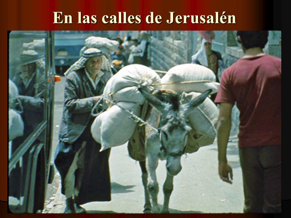 En las calles de Jerusalén