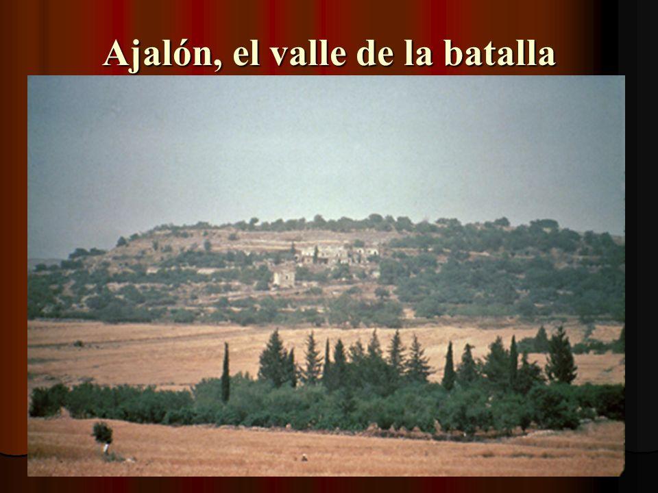 Ajalón, el valle de la batalla