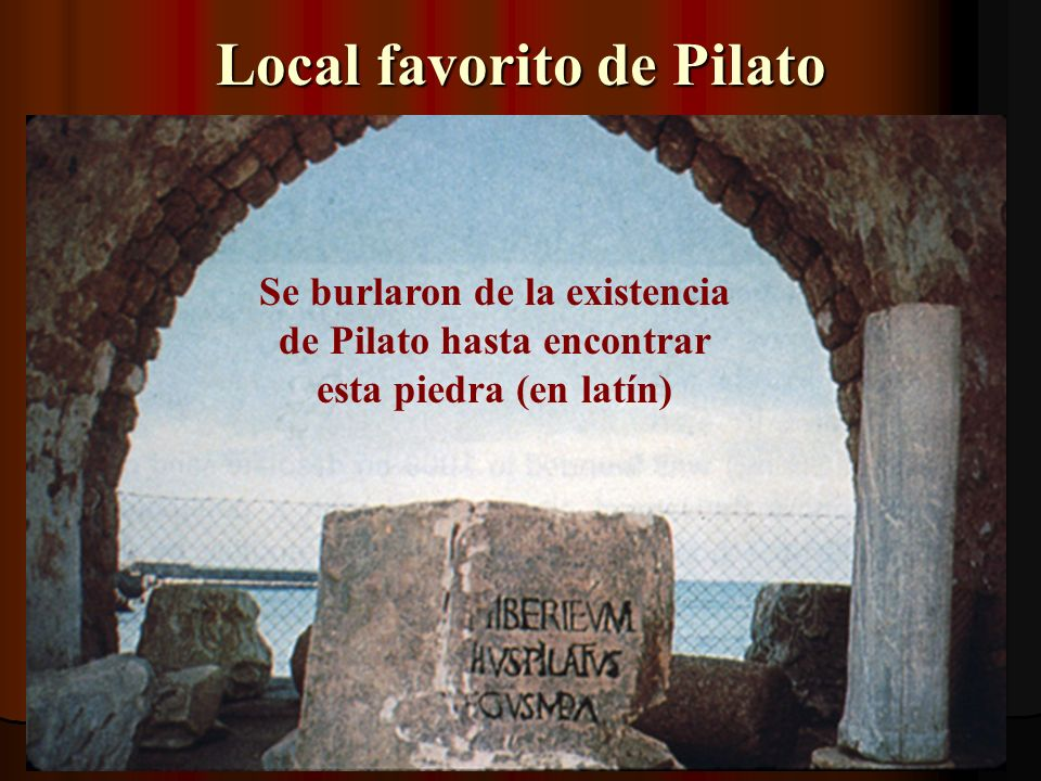 Local favorito de Pilato