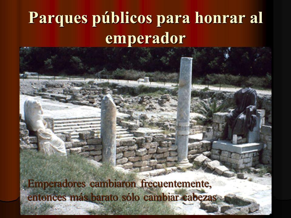 Parques públicos para honrar al emperador