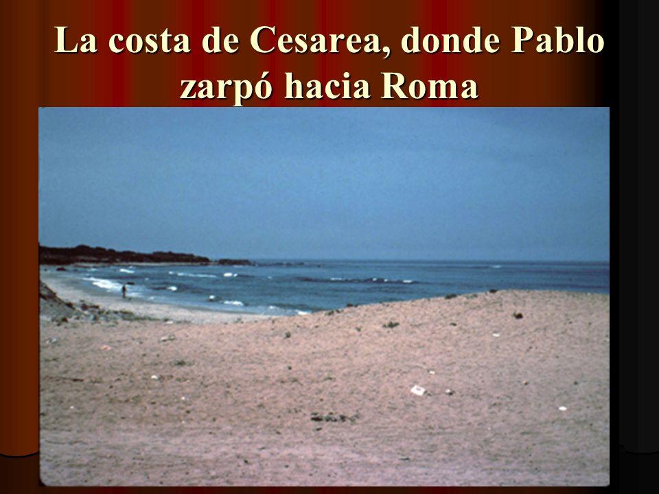 La costa de Cesarea, donde Pablo zarpó hacia Roma