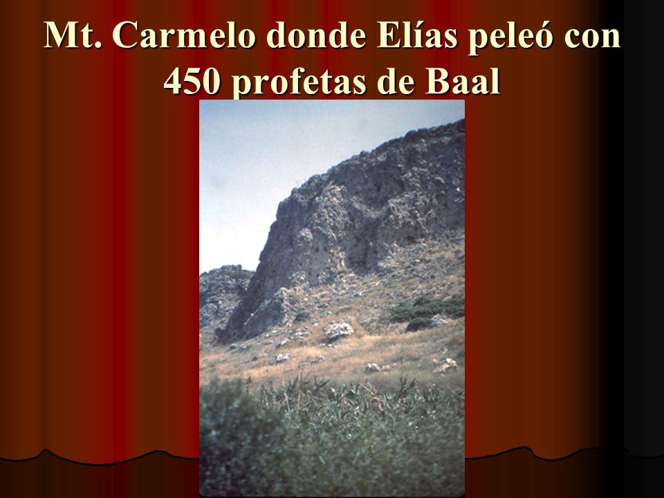 Mt. Carmelo donde Elías peleó con 450 profetas de Baal