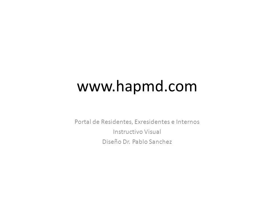 www.hapmd.com Portal de Residentes, Exresidentes e Internos