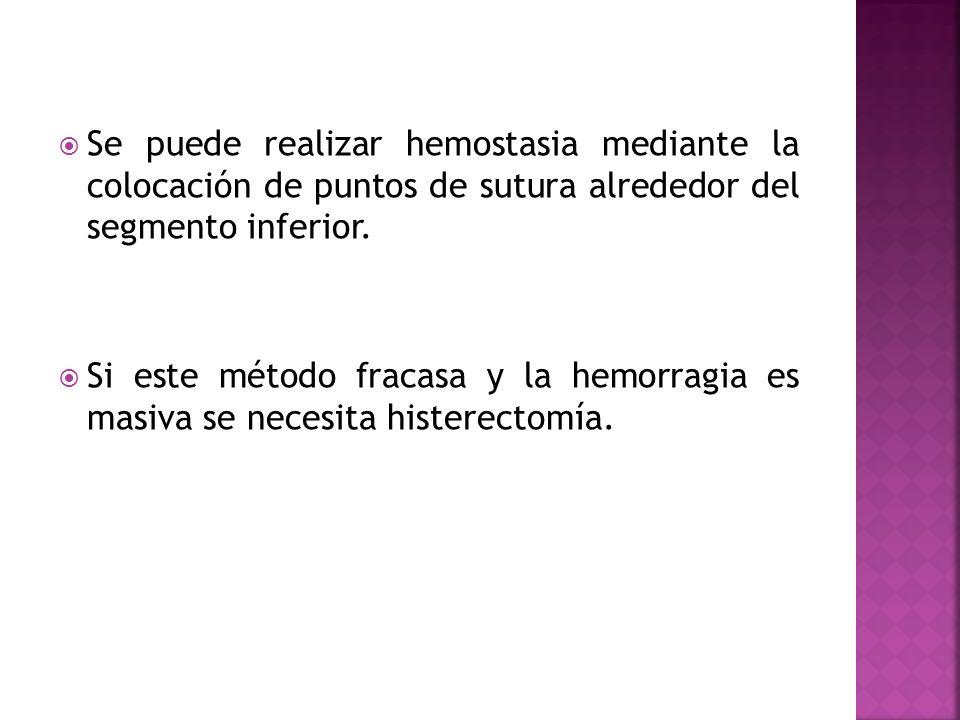 Se puede realizar hemostasia mediante la colocación de puntos de sutura alrededor del segmento inferior.