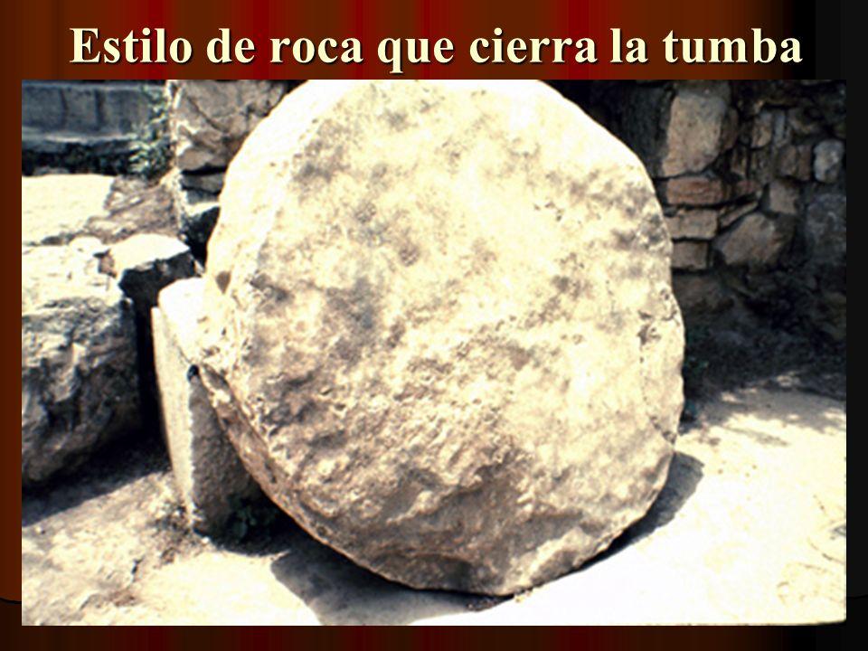 Estilo de roca que cierra la tumba
