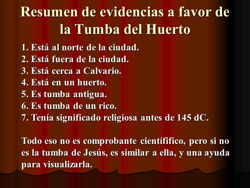 Resumen de evidencias a favor de la Tumba del Huerto
