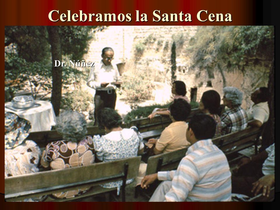 Celebramos la Santa Cena