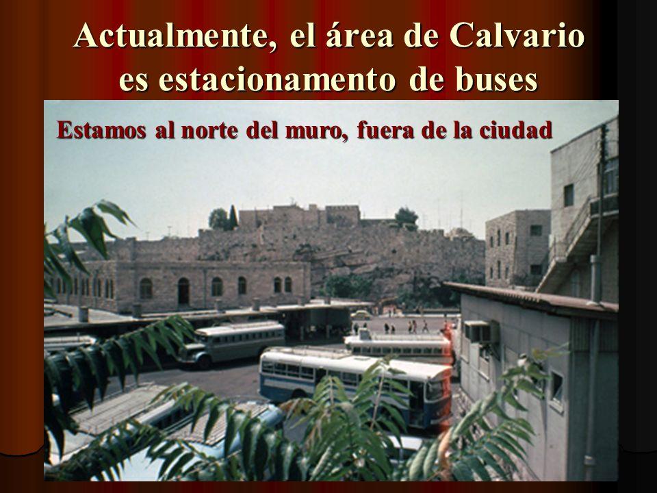 Actualmente, el área de Calvario es estacionamento de buses