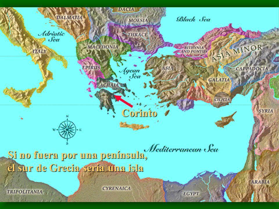 Corinto Si no fuera por una península, el sur de Grecia sería una isla