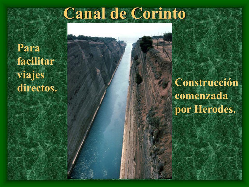Canal de Corinto Para facilitar viajes directos.
