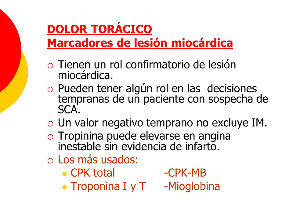 DOLOR TORÁCICO Marcadores de lesión miocárdica