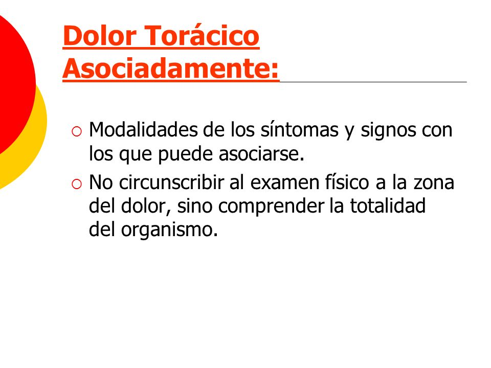 Dolor Torácico Asociadamente: