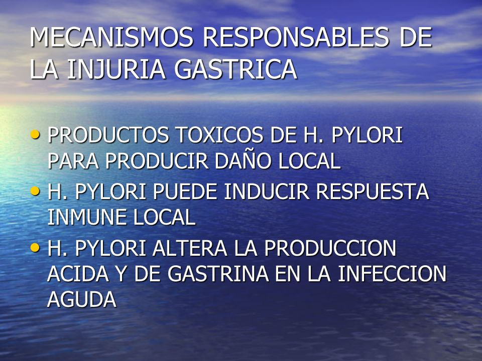 MECANISMOS RESPONSABLES DE LA INJURIA GASTRICA