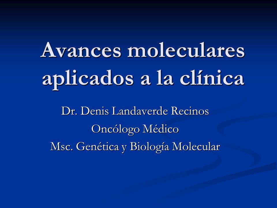 Avances moleculares aplicados a la clínica