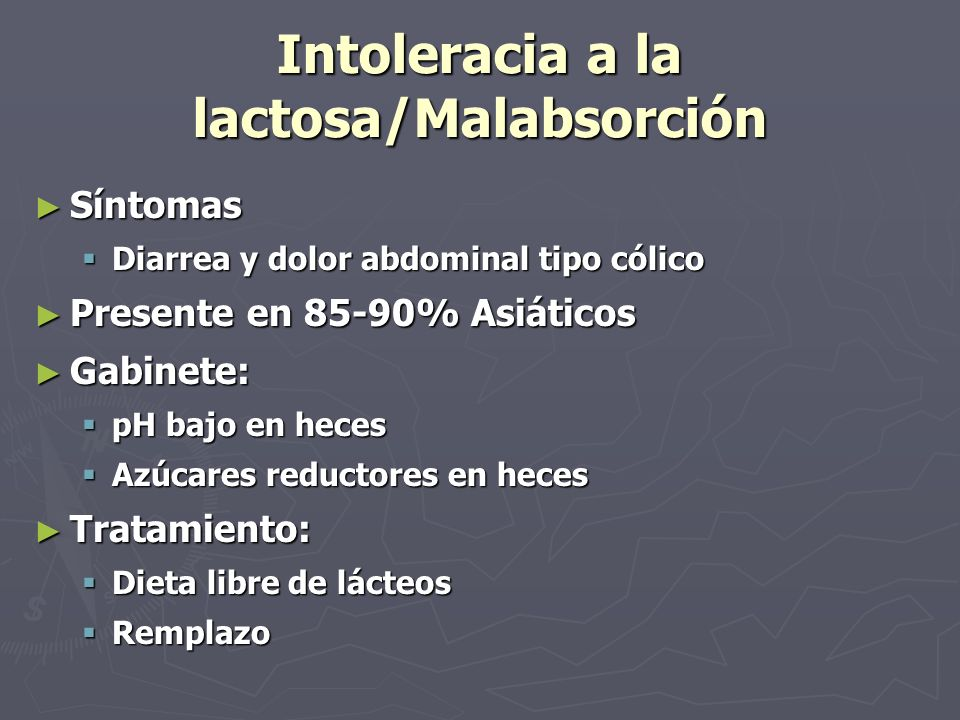 Intoleracia a la lactosa/Malabsorción