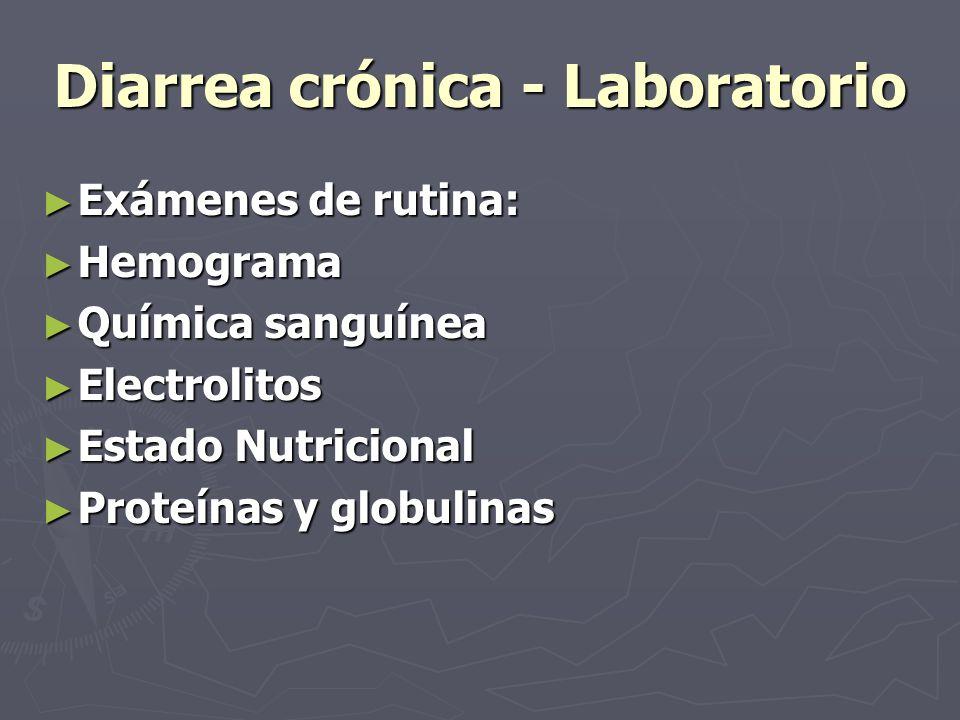 Diarrea crónica - Laboratorio