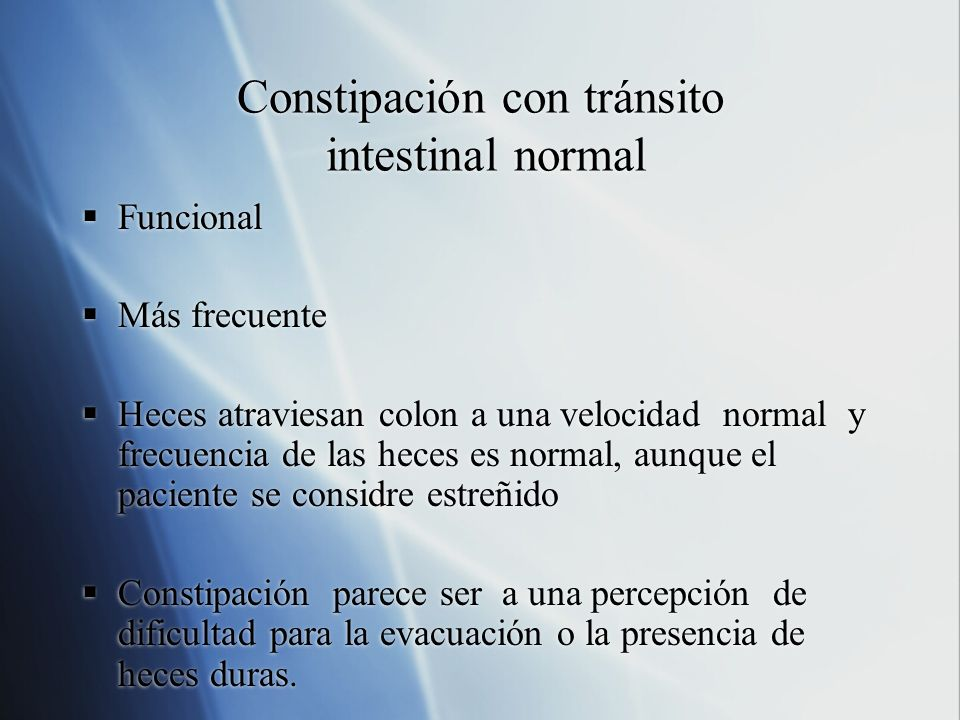 Constipación con tránsito intestinal normal