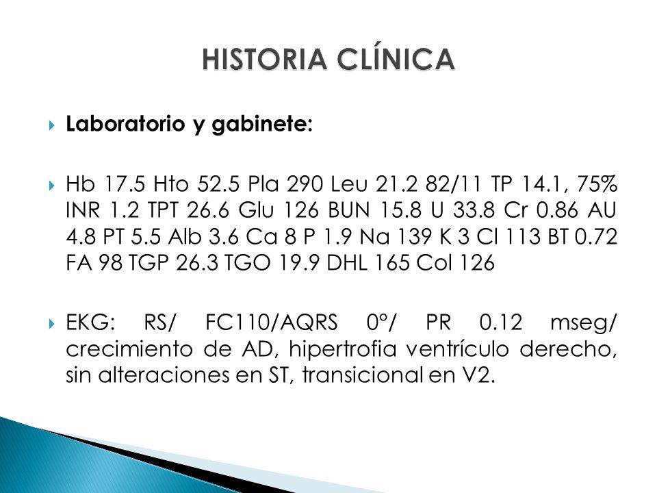 HISTORIA CLÍNICA Laboratorio y gabinete:
