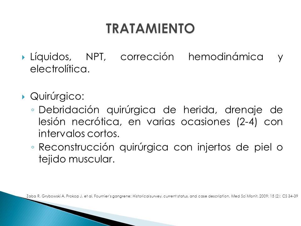 TRATAMIENTO Líquidos, NPT, corrección hemodinámica y electrolítica.