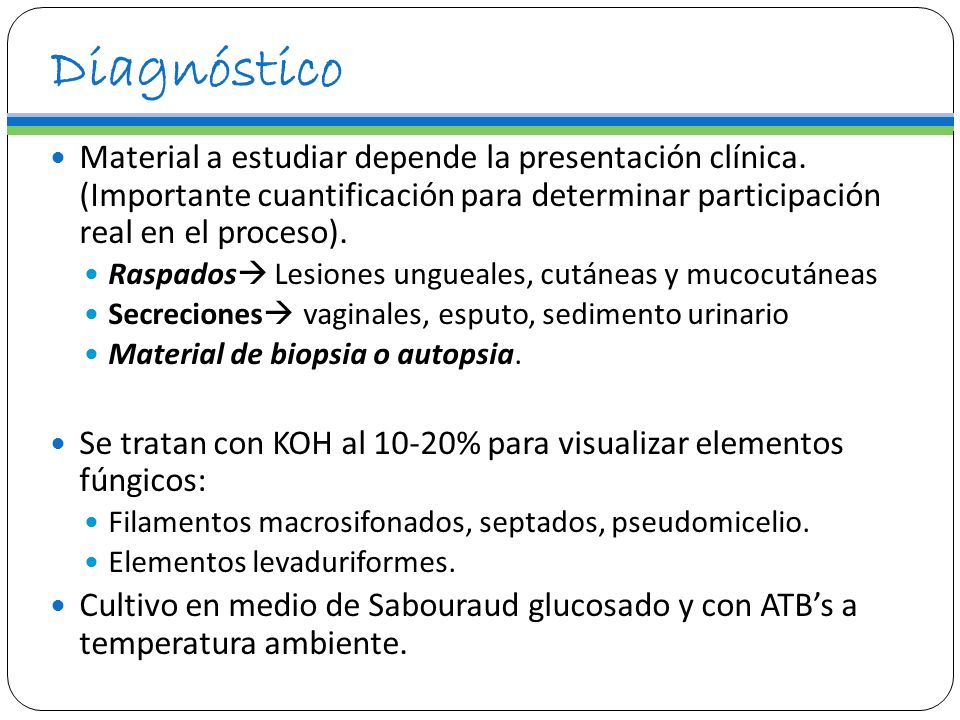 Diagnóstico Material a estudiar depende la presentación clínica. (Importante cuantificación para determinar participación real en el proceso).