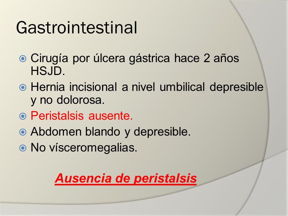 Gastrointestinal Ausencia de peristalsis