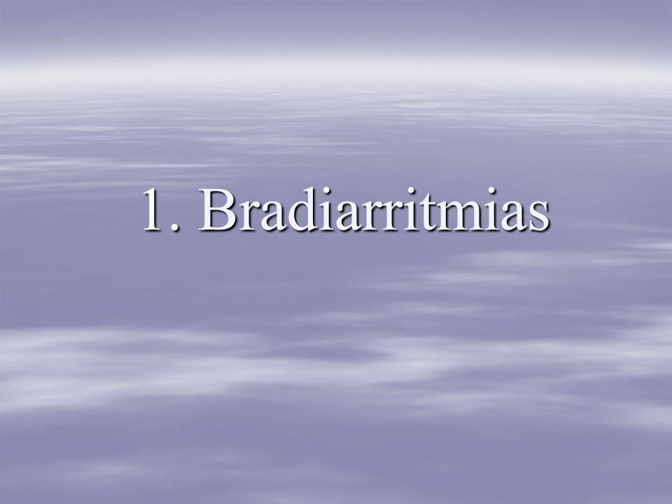 1. Bradiarritmias