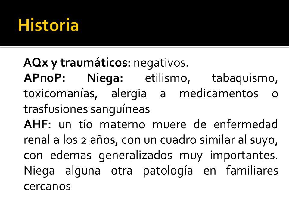 Historia AQx y traumáticos: negativos.