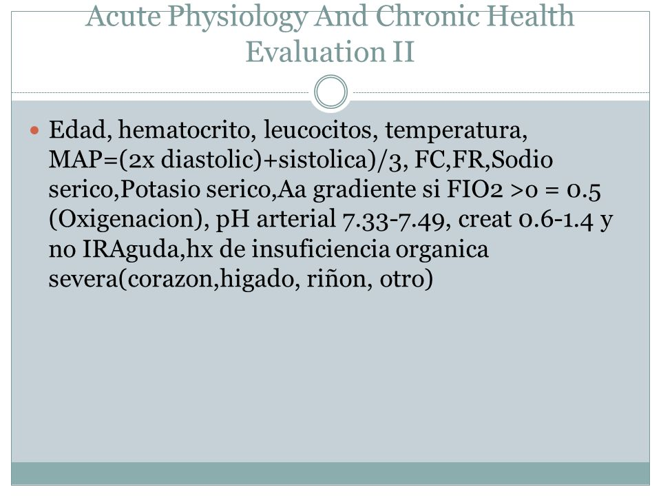 APACHE Acute Physiology And Chronic Health Evaluation II