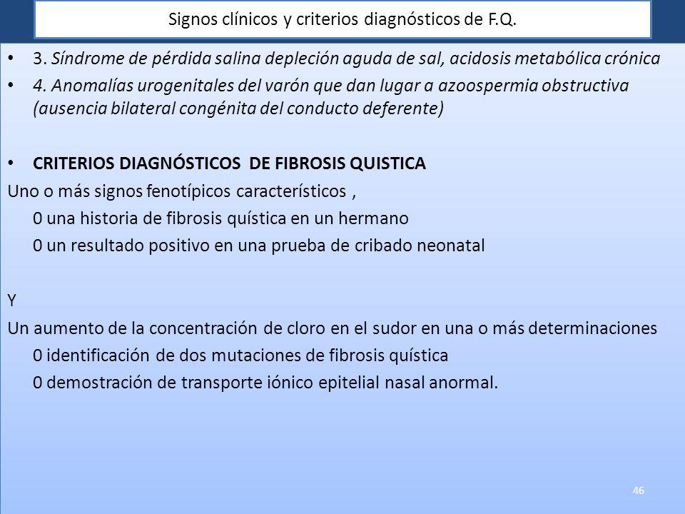 Signos clínicos y criterios diagnósticos de F.Q.