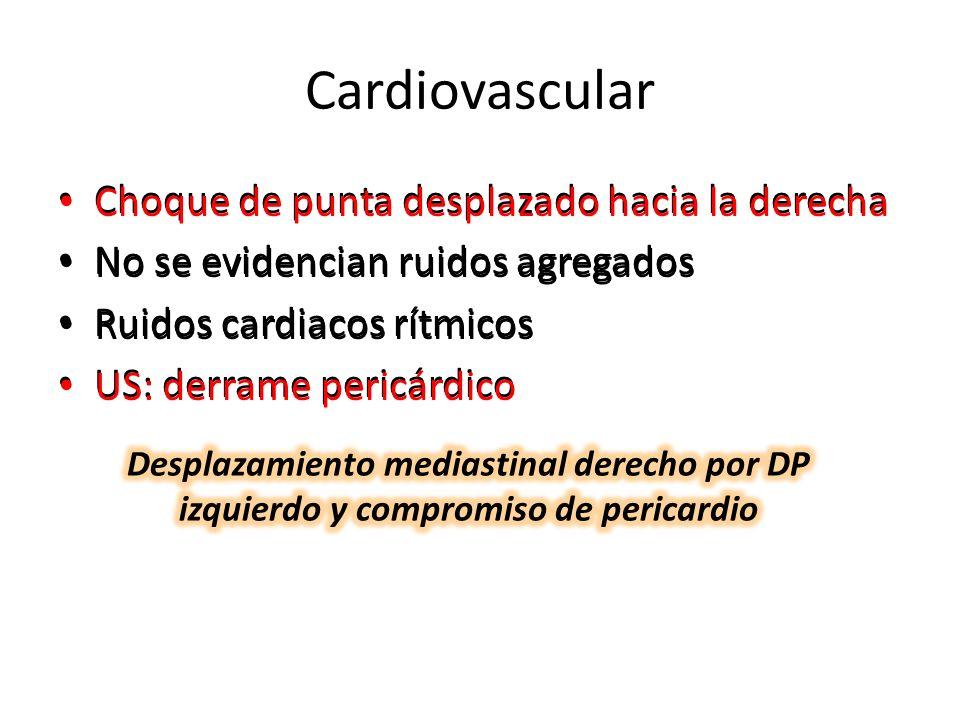 Cardiovascular Choque de punta desplazado hacia la derecha