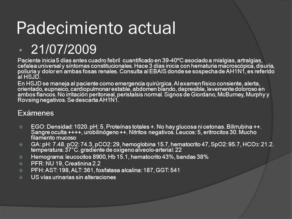 Padecimiento actual 21/07/2009 Exámenes