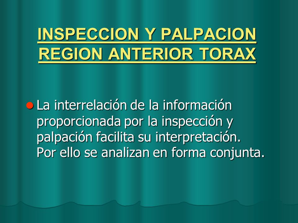 INSPECCION Y PALPACION REGION ANTERIOR TORAX