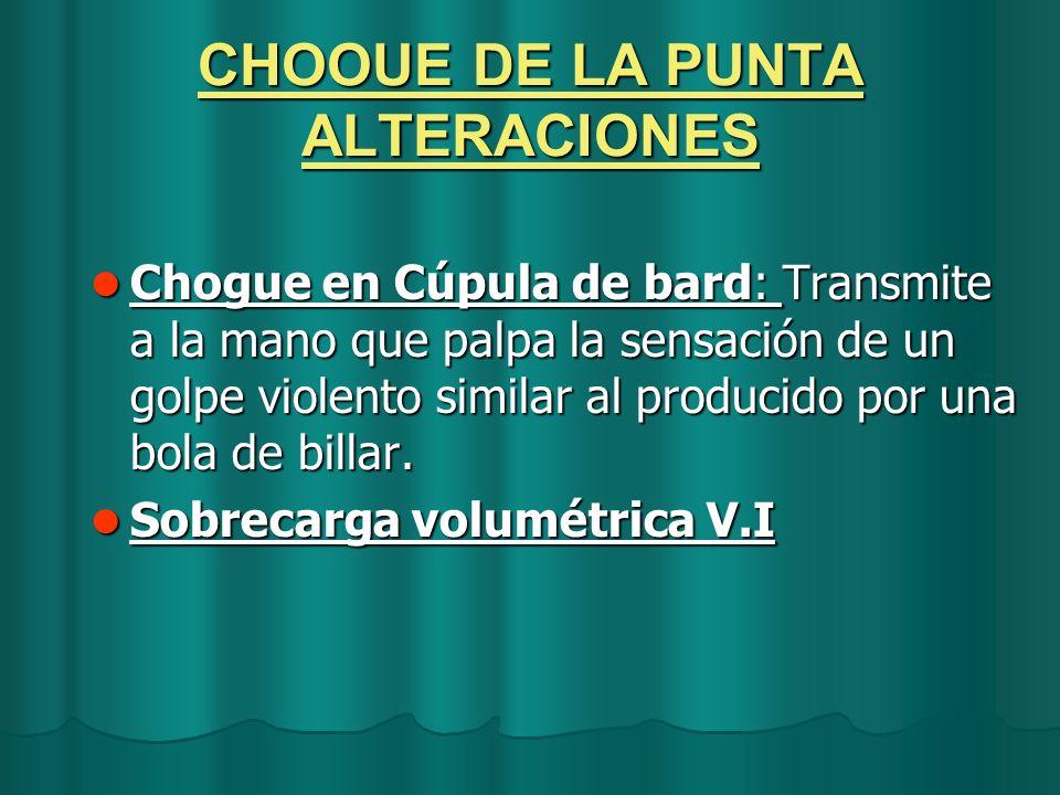 CHOOUE DE LA PUNTA ALTERACIONES