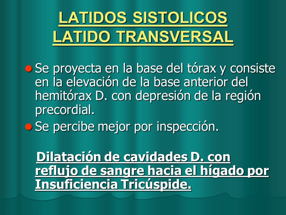 LATIDOS SISTOLICOS LATIDO TRANSVERSAL