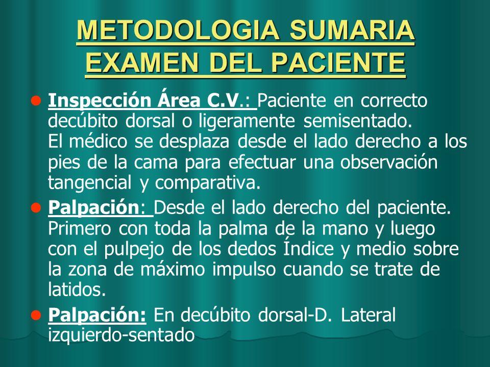 METODOLOGIA SUMARIA EXAMEN DEL PACIENTE