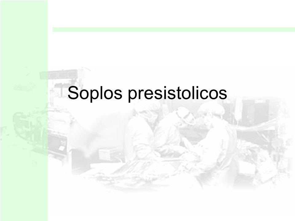 Soplos presistolicos