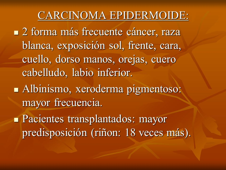 CARCINOMA EPIDERMOIDE: