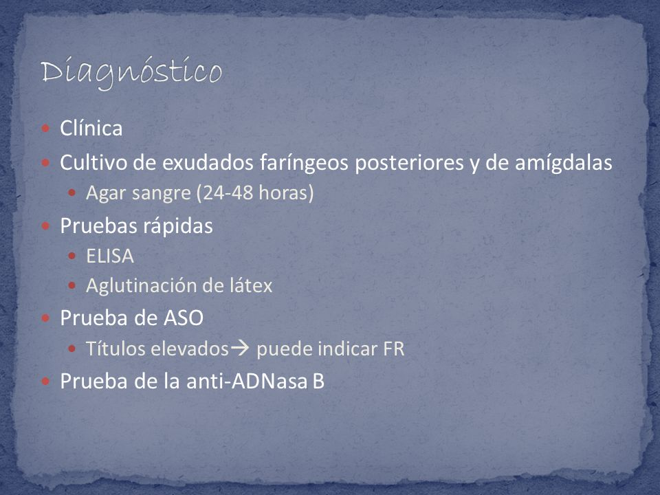 Diagnóstico Clínica. Cultivo de exudados faríngeos posteriores y de amígdalas. Agar sangre (24-48 horas)