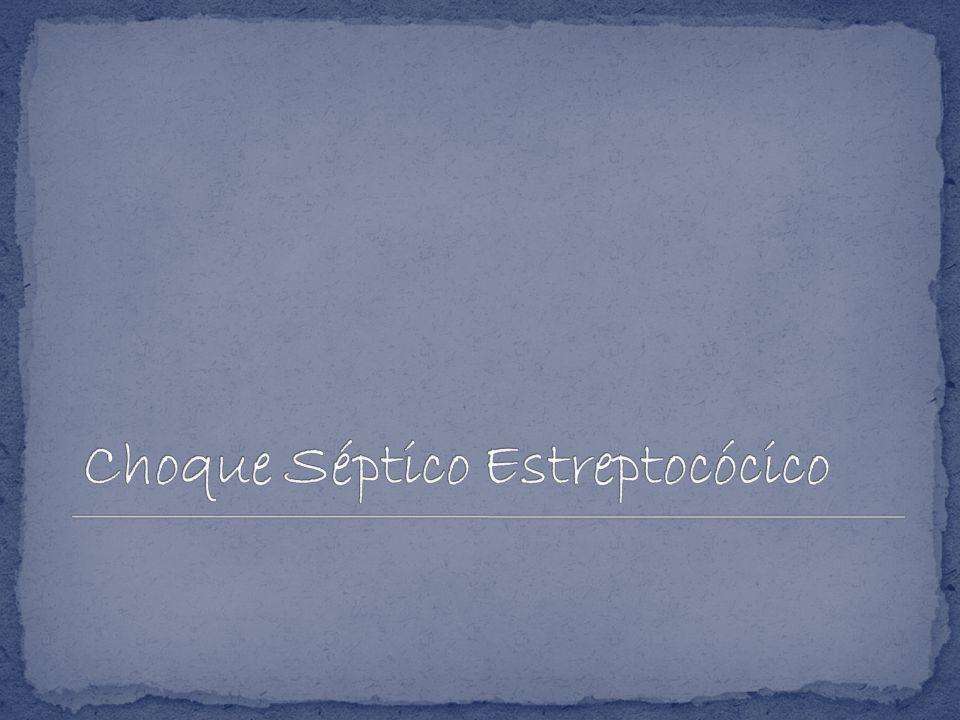 Choque Séptico Estreptocócico