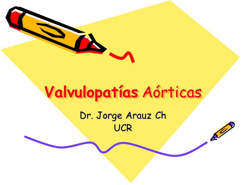 Valvulopatías Aórticas