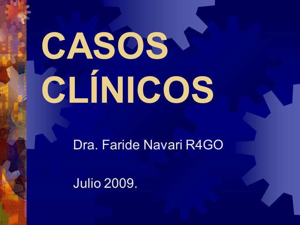 Dra. Faride Navari R4GO Julio 2009.