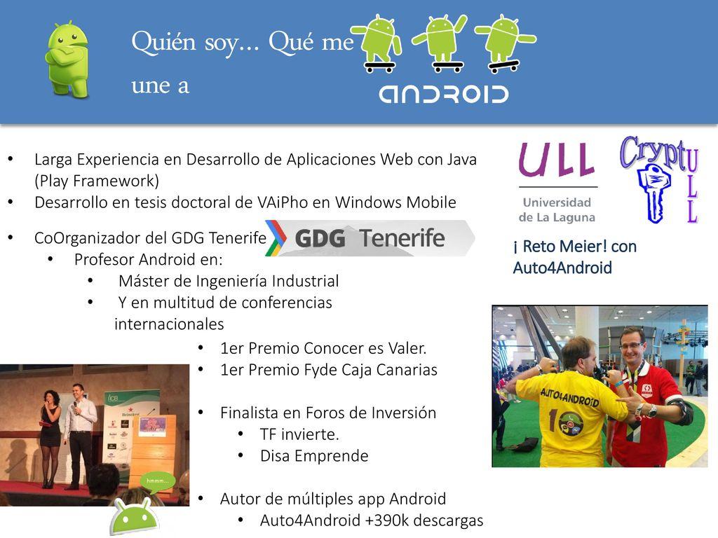 Iniciación a Android Cándido Caballero-Gil Doctor en Informática ...
